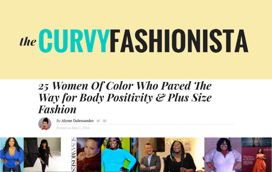 25 Women Of Color Who Paved The Way for Body Positivity & Plus Size Fashion - TheCurvyFashionista.com